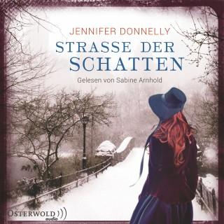 Jennifer Donnelly: Straße der Schatten
