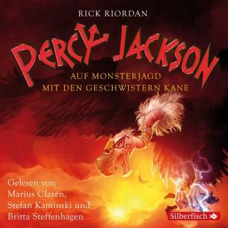 Rick Riordan: Percy Jackson - Auf Monsterjagd mit den Geschwistern Kane