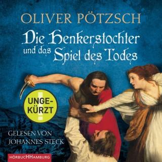 Oliver Pötzsch: Die Henkerstochter und das Spiel des Todes