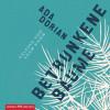 Ada Dorian: Betrunkene Bäume