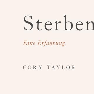 Cory Taylor: Sterben