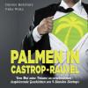 Felix Plötz, Dennis Betzholz: Palmen in Castrop-Rauxel
