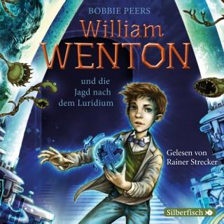 Bobbie Peers: William Wenton 1: William Wenton und die Jagd nach dem Luridium