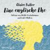 Claire Fuller: Eine englische Ehe