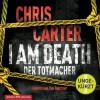 Chris Carter: I Am Death. Der Totmacher