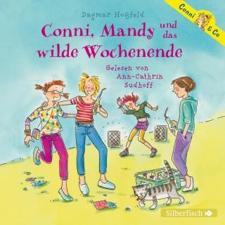 Dagmar Hoßfeld: Conni, Mandy und das wilde Wochenende