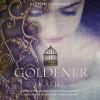 Victoria Aveyard: Goldener Käfig