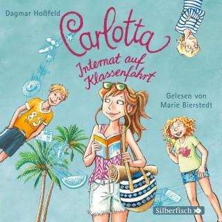 Dagmar Hoßfeld: Carlotta, Internat auf Klassenfahrt