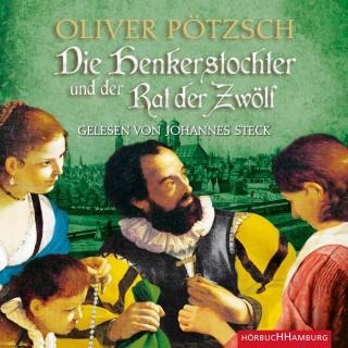 Oliver Pötzsch: Die Henkerstochter und der Rat der Zwölf