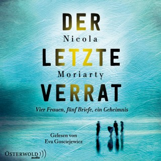 Nicola Moriarty: Der letzte Verrat