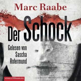 Marc Raabe: Der Schock