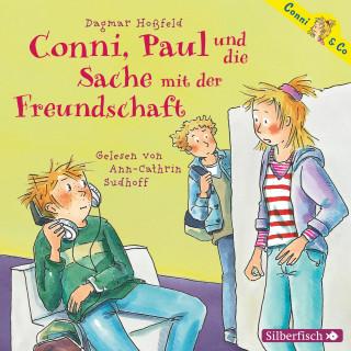 Dagmar Hoßfeld: Conni, Paul und die Sache mit der Freundschaft