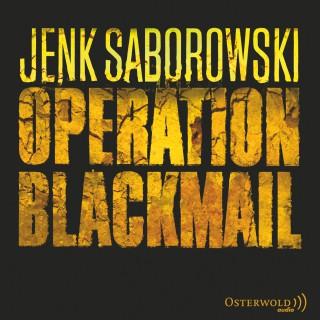 Jenk Saborowski: Operation Blackmail
