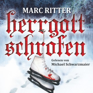 Marc Ritter: Herrgottschrofen