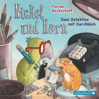 Florian Beckerhoff: Nickel & Horn 1: Zwei Detektive mit Durchblick