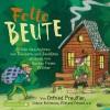 Otfried Preußler, Florian Beckerhoff, Sabine Bohlmann, Joachim Friedrich, Wieland Freund: Fette Beute