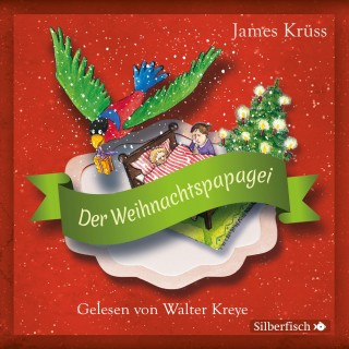 James Krüss: Der Weihnachtspapagei