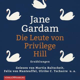 Jane Gardam: Die Leute von Privilege Hill