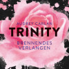 Audrey Carlan: Trinity - Brennendes Verlangen
