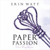 Erin Watt: Paper Passion