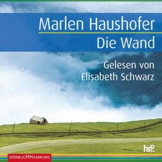 Marlen Haushofer: Die Wand