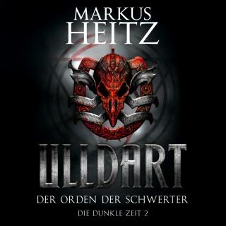 Markus Heitz: Der Orden der Schwerter (Ulldart 2)
