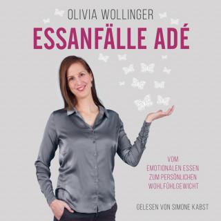 Olivia Wollinger: Essanfälle adé