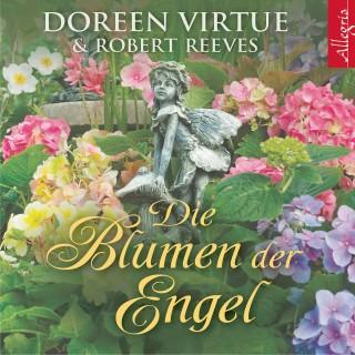 Doreen Virtue, Robert Reeves: Die Blumen der Engel