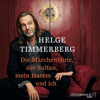 Helge Timmerberg: Die Märchentante, der Sultan, mein Harem und ich (Live-Lesung)