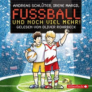 Andreas Schlüter, Irene Margil: Fußball und noch viel mehr!