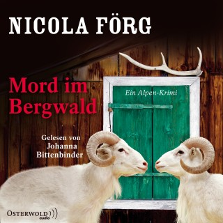 Nicola Förg: Mord im Bergwald