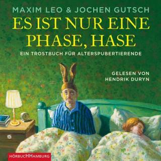 Maxim Leo, Jochen Gutsch: Es ist nur eine Phase, Hase