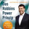 Anthony Robbins: Das Robbins Power Prinzip