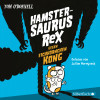 Tom O' Donnell: Hamstersaurus Rex 2: Hamstersaurus Rex gegen Eichhörnchen Kong