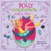 Lucy Astner: Polly Schlottermotz 4: Walfisch ahoi!