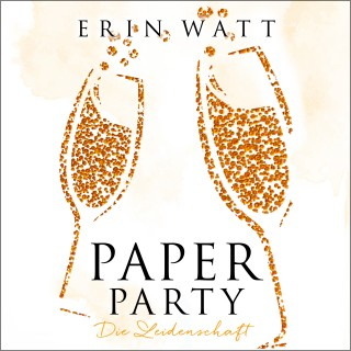 Erin Watt: Paper Party