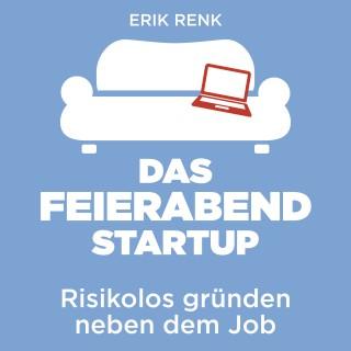 Erik Renk: Das Feierabend-Startup