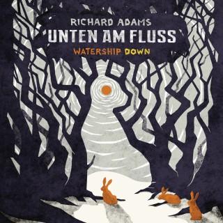 Richard Adams: Unten am Fluss