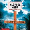 Volker Klüpfel, Michael Kobr: Kluftinger (Ein Kluftinger-Krimi 10)