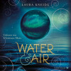 Laura Kneidl: Water & Air