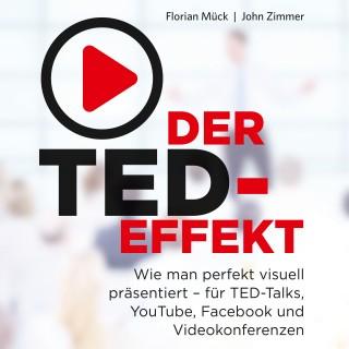 Florian Mück, John Zimmer: Der TED-Effekt