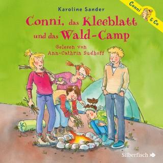 Karoline Sander: Conni, das Kleeblatt und das Wald-Camp