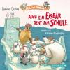 Henning Callsen: Auch ein Eisbär geht zur Schule