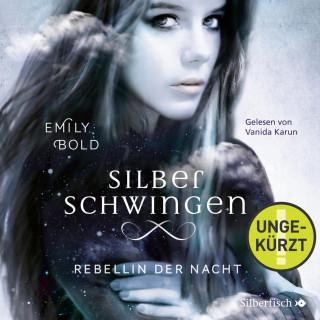 Emily Bold: Rebellin der Nacht