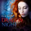 G.A. Aiken: Dragon Night
