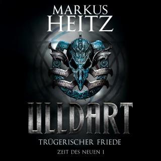 Markus Heitz: Trügerischer Friede