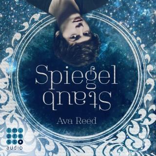 Ava Reed: Die Spiegel-Saga. Spiegelstaub