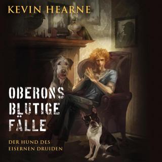 Kevin Hearne: Oberons blutige Fälle