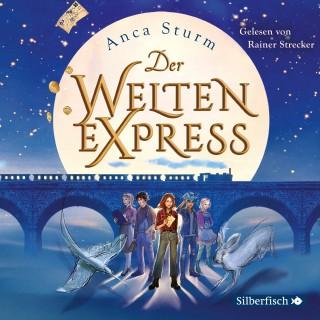 Anca Sturm: Der Welten-Express