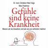 Christian Peter Dogs, Nina Poelchau: Gefühle sind keine Krankheit